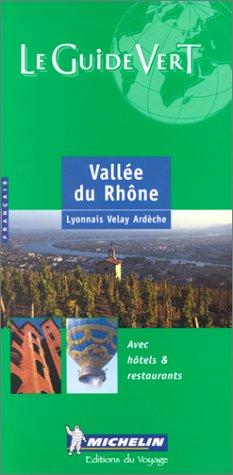 9782060373041: Michelin THE GREEN GUIDE Vallee du Rhone, 4e