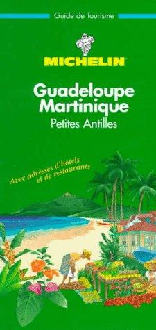 9782060391014: Guadeloupe, Martinique, Petites Antilles