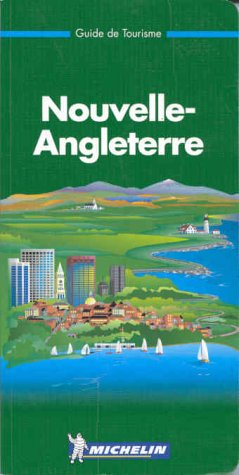 9782060568065: Michelin THE GREEN GUIDE Nouvelle Angleterre, 6e