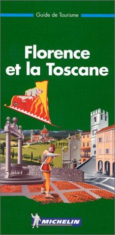 9782060597027: Michelin THE GREEN GUIDE Florence et la Toscane, 2e
