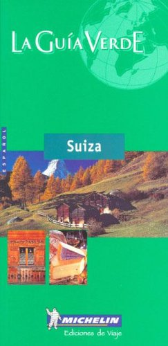 9782061000854: Guide Vert Suisse - Espagnol (Michelin Guia Verde Suiza)