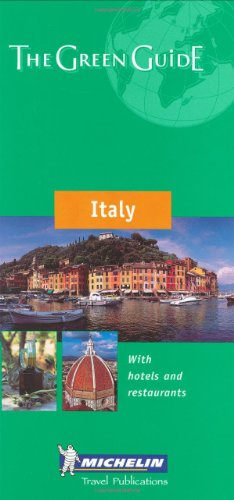 ITALY -- THE GREEN GUIDE FROM MICHELIN