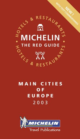 9782061007044: Michelin Red Guide 2003 Main Cities of Europe