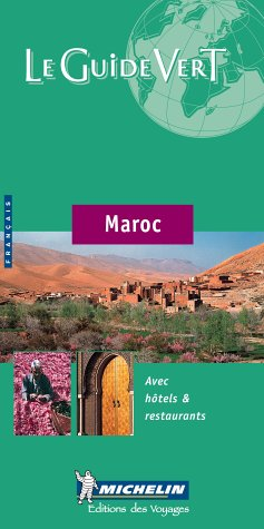 9782061007082: Le Guide Vert Maroc (Michelin Green Guide) (English and French Edition)