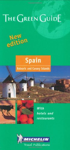 9782061007259: Michelin The Green Guide Spain (Michelin Green Guides)