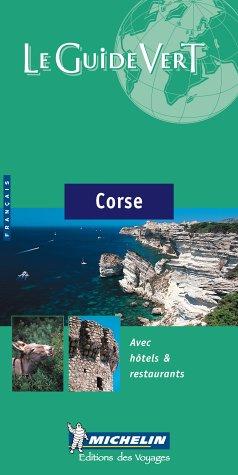 9782061009598: Michelin Green Guide Corse (French) (Michelin Green Guide: Corse French Edition)