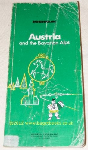 9782061212011: Michelin Green Guide: Austria and the Bavarian Alps