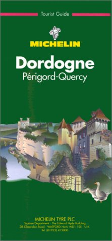 Michelin Green Guide: Dordogne, 1994 (Green tourist guides)