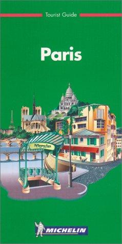 Michelin the Green Guide Paris, 3e (the Green Guide)