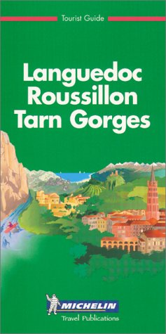 Michelin Green Guide Languedoc Roussillon Tarn Gorges: Michelin Travel Publications