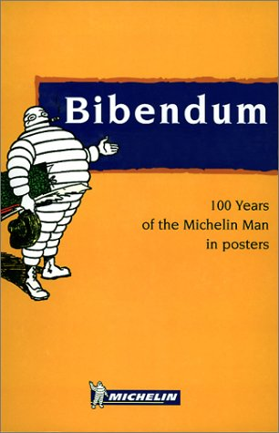 9782061499016: 100 years of the Michelin Man in posters