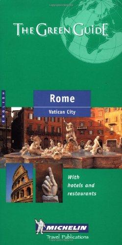 Michelin THE GREEN GUIDE Rome, 3e (THE GREEN GUIDE): Michelin Travel Publications