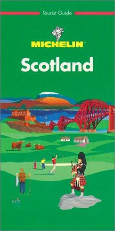 9782061575048: Michelin Green Guide: Scotland (Michelin Green Tourist Guides (English))