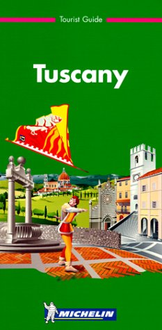 9782061597026: Michelin Green Guide: Tuscany (Michelin Green Tourist Guides (English))