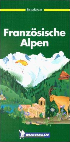 9782062301011: Französische Alpen (Der Grüne Reiseführer)