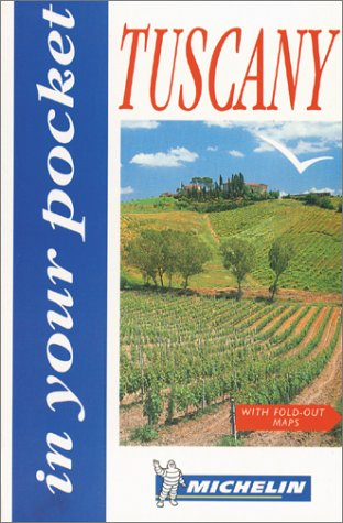 9782066508010: Michelin In Your Pocket Tuscany, 1e (In Your Pocket)