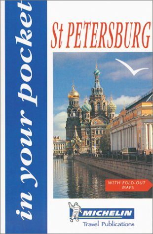 Michelin In Your Pocket St. Petersburg, 1e (In Your Pocket)