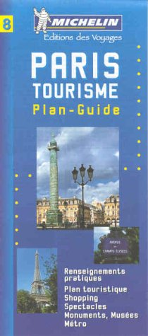 Michelin Paris Tourisme (French) Map No. 8: Michelin Travel Publications,