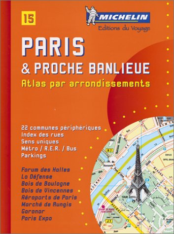 Paris Atlas: Par Arrondissements (Michelin Maps): Michelin Travel Publications