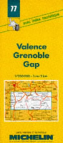 Michelin 77 France Valence Grenoble Gap: Michelin Travel Publications