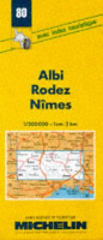 9782067000803: Michelin Albi/Rodez/Nimes Map, France No. 80 (Michelin Maps & Atlases)