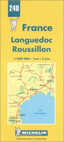 9782067002401: Michelin Languedoc/Roussillon, France Map No. 240 (Michelin Maps & Atlases)
