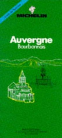 Auvergne - Bourbonnais. Guide Du Pneu Michelin