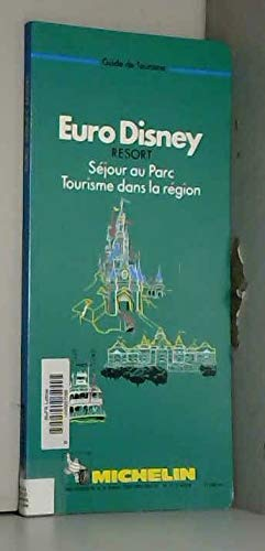 9782067004801: Michelin Green Guide: Euro-Disney (French Edition)