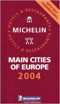 9782067102484: Michelin Main Cities of Europe (Michelin Red Guide Main Cities of Europe: Hotels & Restaurants)