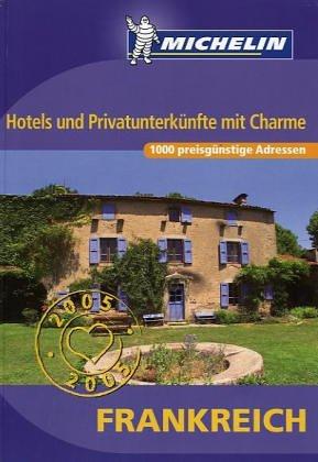 9782067102965: 1000 hotels und privatunterkünfte in Frankreich unter 80 euros