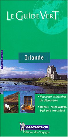 9782067105027: Irlande Green Guide 2004 (Michelin Green Guides) (French Edition)