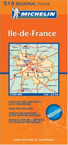 9782067106307: France: Ile-de-France (Michelin Regional, No. 514) (French Edition)