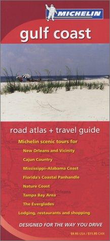 9782067107298: Michelin Gulf Coast Road Atlas & Travel Guide (MICHELIN GULF COAST ATLAS & TRAVEL GUIDE)