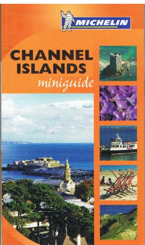 Channel Islands Miniguide (Michelin Mini-guides UK): Not Stated