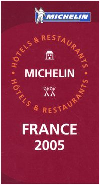 9782067109377: Michelin Red Guide 2005 France: Selection d'Hotels et de Restaurants / Selection of Hotels and Restaurants (Michelin Red Guides) (French Edition)