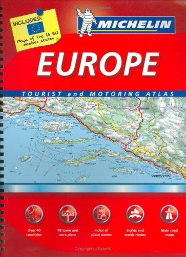 Michelin Europe Tourist & Motoring Atlas (Michelin Tourist and Motoring Atlas : Europe): ...
