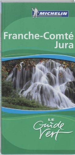 9782067121584: Franche-Comte, Jura (Michelin Green Guides) (French Edition)
