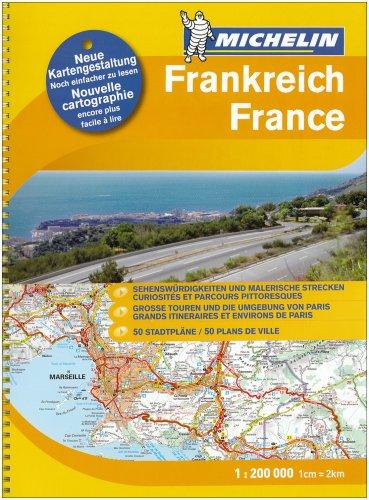 9782067125322: Frankreich Strassen- und Reiseatlas 1 : 200 000: Sehenswürdigkeiten und malerische Strecken. Grosse Touren und die Umgebung von Paris. 50 Stadtpläne