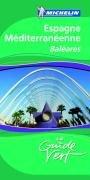 9782067130357: Guide Vert - ESPAGNE MEDITERRANEENNE (GUIDES VERTS/GROEN MICHELIN)