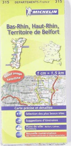 9782067132580: Bas-Rhin, Haut-Rhin, Territoire de Belfort : 1/150 000 (Michelin kaart - lokaal Frankrijk (315))