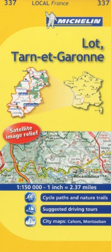 9782067133914: Michelin Map France: Lot, Tarn-et-Garonne MH337 (Maps/Local (Michelin)) (English and French Edition)