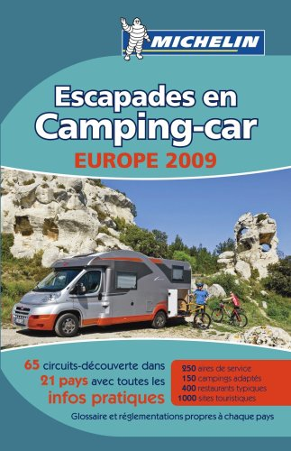 9782067142503: Camping Car Europe 2009 Guide (Michelin Camping Guides) (French Edition)