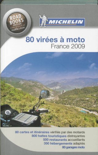 80 VIREES A MOTO - FRANCE 2009: Michelin