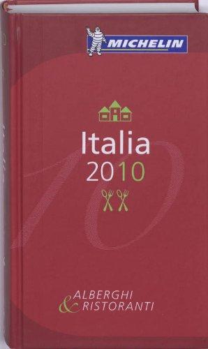 9782067145115: Michelin Guide Italia 2010: Hotels & Restaurants (Michelin Guide/Michelin) (Italian Edition)