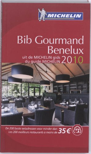 9782067146754: Bib Gourmand Benelux 2010 2010 (Michelin Guides) (French Edition)