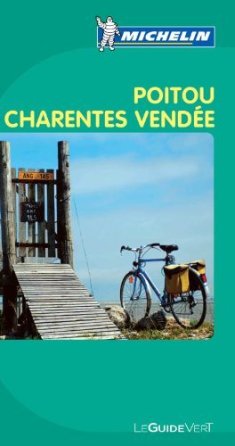 9782067147164: Le Guide Vert Poitou Charentes Vendée: Actualizada    Práctica    Completa    Para todos los viajeros (La guida verde)