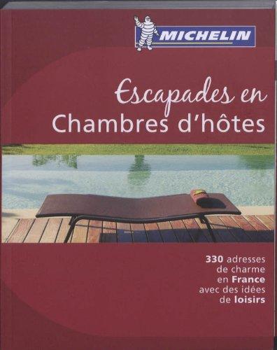 9782067150034: Escapades en chambres d'hôtes: 330 adresses de charme en France avec des idées de loisirs