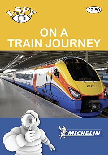 9782067151383: I-Spy On a Train Journey (Michelin I-Spy Guides)