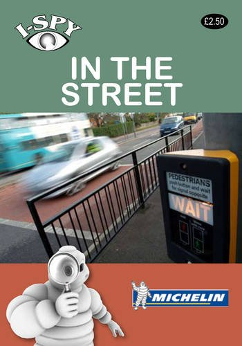9782067152984: i-SPY In the Street (Michelin i-SPY Guides)
