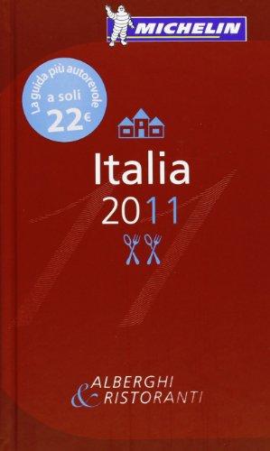 9782067153387: MICHELIN Guide Italia, 2011 (Michelin Red Guide Italia) (Italian Edition)
